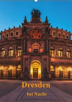Dresden bei Nacht (Wandkalender 2018 DIN A2 hoch) von Kirsch,  Gunter