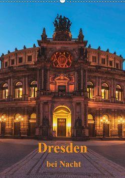 Dresden bei Nacht (Wandkalender 2019 DIN A2 hoch) von Kirsch,  Gunter