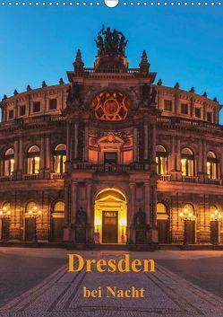 Dresden bei Nacht (Wandkalender 2019 DIN A3 hoch) von Kirsch,  Gunter