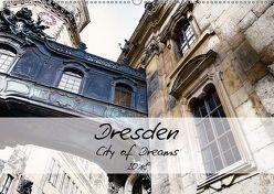 Dresden / City of Dreams (Wandkalender 2018 DIN A2 quer) von Meutzner,  Dirk