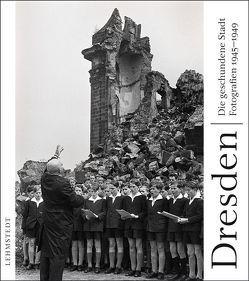 Dresden – die geschundene Stadt von Lehmstedt,  Mark