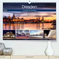 Dresden Die Perle an der Elbe (Premium, hochwertiger DIN A2 Wandkalender 2020, Kunstdruck in Hochglanz) von Gierok,  Steffen