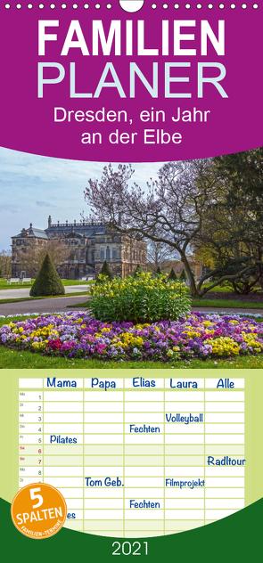 Dresden, ein Jahr an der Elbe – Familienplaner hoch (Wandkalender 2021 , 21 cm x 45 cm, hoch) von Seifert,  Birgit