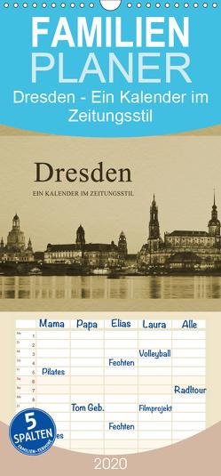 Dresden – Ein Kalender im Zeitungsstil – Familienplaner hoch (Wandkalender 2020 , 21 cm x 45 cm, hoch) von Kirsch,  Gunter