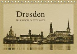 Dresden – Ein Kalender im Zeitungsstil (Tischkalender 2019 DIN A5 quer) von Kirsch,  Gunter