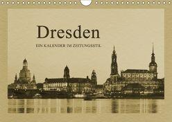 Dresden – Ein Kalender im Zeitungsstil (Wandkalender 2018 DIN A4 quer) von Kirsch,  Gunter