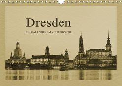 Dresden – Ein Kalender im Zeitungsstil (Wandkalender 2019 DIN A4 quer) von Kirsch,  Gunter