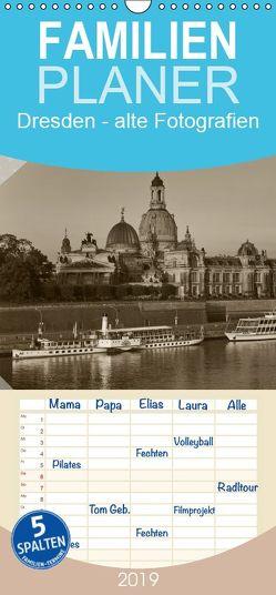 Dresden – Ein Kalender mit Fotografien wie aus einem alten Fotoalbum – Familienplaner hoch (Wandkalender 2019 , 21 cm x 45 cm, hoch) von Kirsch,  Gunter