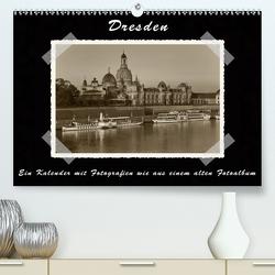 Dresden – Ein Kalender mit Fotografien wie aus einem alten Fotoalbum (Premium, hochwertiger DIN A2 Wandkalender 2021, Kunstdruck in Hochglanz) von Kirsch,  Gunter