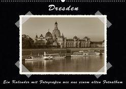 Dresden – Ein Kalender mit Fotografien wie aus einem alten Fotoalbum (Wandkalender 2018 DIN A2 quer) von Kirsch,  Gunter