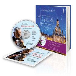 Dresden – ein musikalischer Weihnachtsspaziergang mit Ludwig Güttler von Güttler,  Ludwig