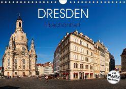 Dresden – Elbschönheit (Wandkalender 2018 DIN A4 quer) von boeTtchEr,  U