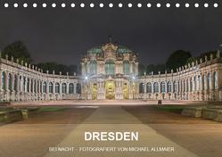 Dresden – fotografiert von Michael Allmaier (Tischkalender 2019 DIN A5 quer) von Allmaier,  Michael