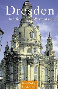 Dresden für die Westentasche von Foerster,  Christel