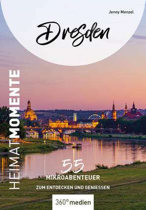 Dresden – HeimatMomente von Menzel,  Jenny