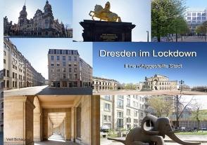 Dresden im Lockdown von Schagow,  Veit