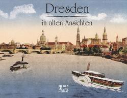 Dresden in alten Ansichten