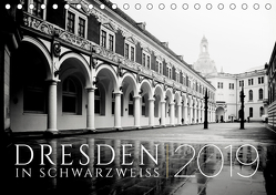 Dresden in Schwarzweiss (Tischkalender 2019 DIN A5 quer) von Fuhg,  Dorit