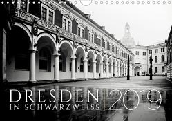 Dresden in Schwarzweiss (Wandkalender 2019 DIN A4 quer) von Fuhg,  Dorit