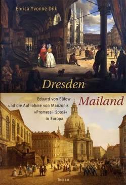 Dresden – Mailand von Dilk,  Enrica Yvonne