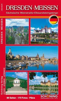 Dresden, Meissen und Elbsandstein von Dohrmann,  Rainer, Zumpe,  Dieter