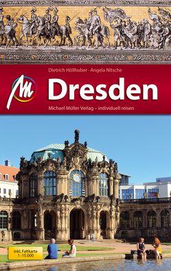 Dresden MM-City Reiseführer Michael Müller Verlag von Höllhuber,  Dietrich, Nitsche,  Angela