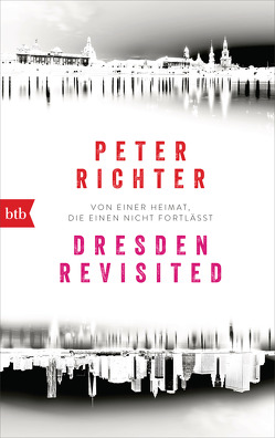 Dresden Revisited von Richter,  Peter