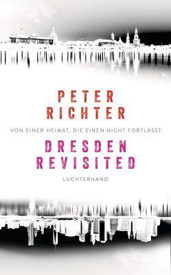 Dresden Revisited von Richter,  Peter