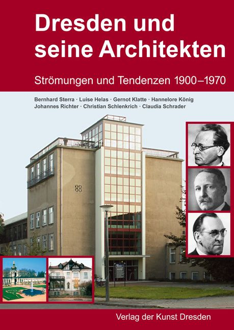 Architekten In Dresden dresden und seine architekten helas luise klatte gernot könig