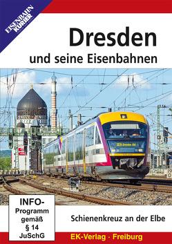 Dresden und seine Eisenbahn