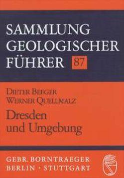 Dresden und Umgebung von Beeger,  Dieter, Quellmalz,  Werner
