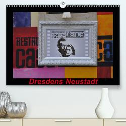 Dresdens Neustadt (Premium, hochwertiger DIN A2 Wandkalender 2021, Kunstdruck in Hochglanz) von Nordstern