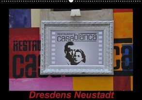 Dresdens Neustadt (Wandkalender 2018 DIN A2 quer) von Nordstern,  k.A.