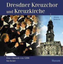Dresdner Kreuzchor und Kreuzkirche von Helfricht,  Jürgen