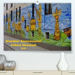 Dresdner Szenenviertel äußere Neustadt (Premium, hochwertiger DIN A2 Wandkalender 2020, Kunstdruck in Hochglanz) von Nordstern