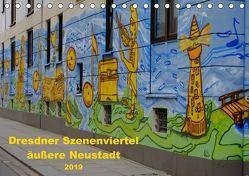Dresdner Szenenviertel äußere Neustadt (Tischkalender 2019 DIN A5 quer) von Nordstern