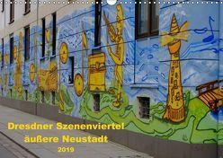 Dresdner Szenenviertel äußere Neustadt (Wandkalender 2019 DIN A3 quer) von Nordstern