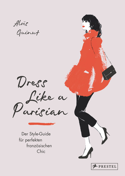 Dress like a Parisian von Guinut,  Aloïs