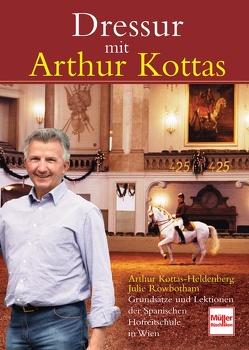 Dressur mit Arthur Kottas von Kottas-Heldenberg,  Arthur, Rowbotham,  Julie