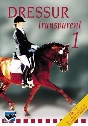 Dressur Transparent. Teil 1-3. Set / Dressur Transparent Teil 1 von Hess,  Christoph, Isenbart,  Hans H, Schmezer,  Holger, Vogel,  Thomas