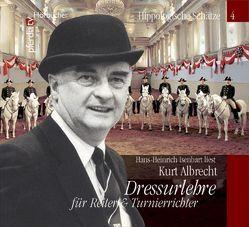 Dressurlehre für Reiter und Turnierrichter, Kurt Albrecht von Albrecht,  Kurt, Isenbart,  Hans-Heinrich, Vogel,  Thomas