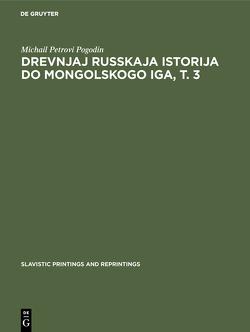 Drevnjaj russkaja istorija do mongolskogo iga von Pogodin,  Michail Petrovi