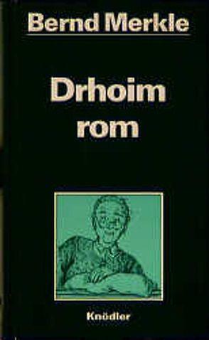 Drhoim rom von Merkle,  Bernd