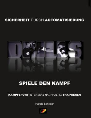 Drills von Schreier,  Harald