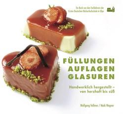 Füllungen, Aflagen, Glasuren von Vollmer,  Wolfgang, Wegner,  Maik