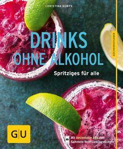 Drinks ohne Alkohol von Geiger,  Christina