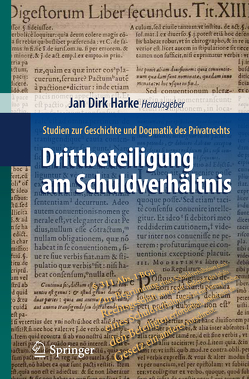 Drittbeteiligung am Schuldverhältnis von Harke,  Jan Dirk
