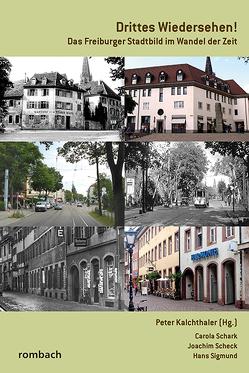 Drittes Wiedersehen! von Carola,  Schark, Kalchthaler,  Peter, Scheck,  Joachim, Sigmund,  Hans