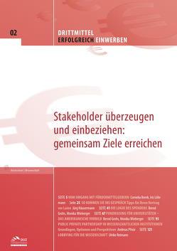 Drittmittel erfolgreich einwerben – Heft 2 von Borek,  Cornelia, Grohs,  Bernd, Häusermann,  Jürg, Löhrmann,  Iris, Pfnür,  Andreas, Reimann,  Ulrike, Wieberger,  Monika
