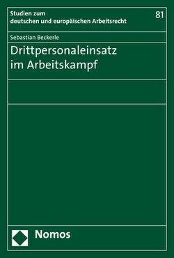 Drittpersonaleinsatz im Arbeitskampf von Beckerle,  Sebastian